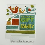 Greatest Gift Plaque by Lori Siebert