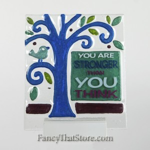 You Are Stronger Plaque by Lori Siebert