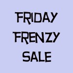 Friday Frenzy Sale