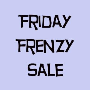 Friday Frenzy Sale